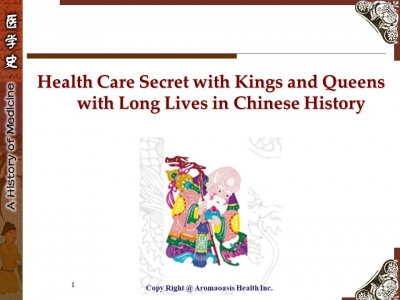 Health Care Secret with Kings and Queens with Long Lives in Chinese History 1